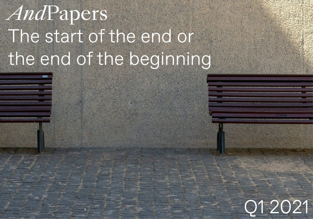 And Papers The start of the end or the end of the beginning